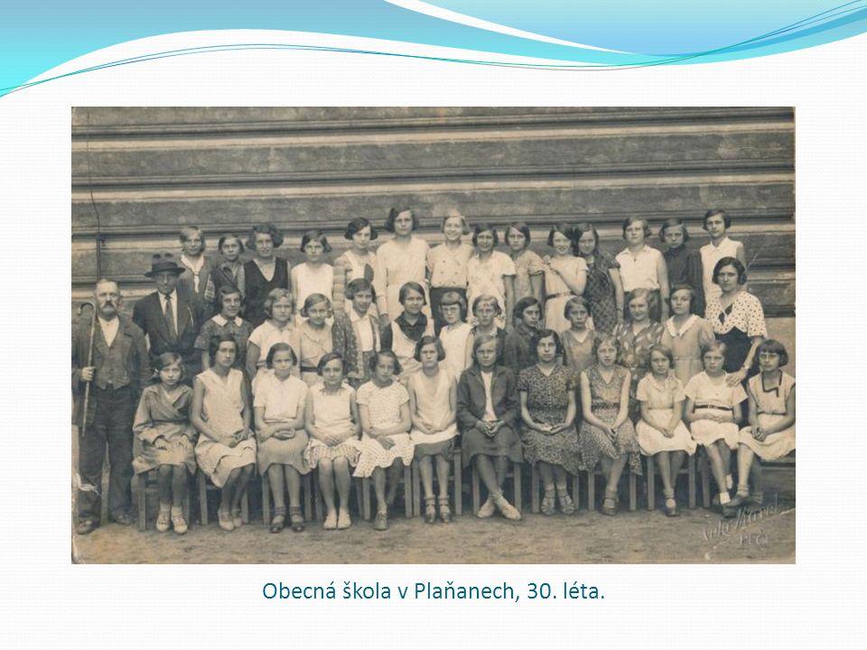 Obecná škola v Plaňanech, 30. léta.