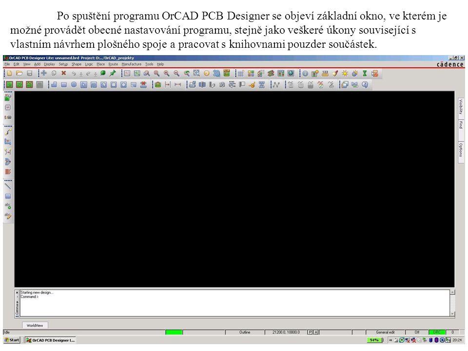 Po spuštění programu OrCAD PCB Designer se objeví základní okno, ve kterém je možné provádět obecné nastavování programu, stejně jako veškeré úkony související s vlastním návrhem plošného spoje a pracovat s knihovnami pouzder součástek.