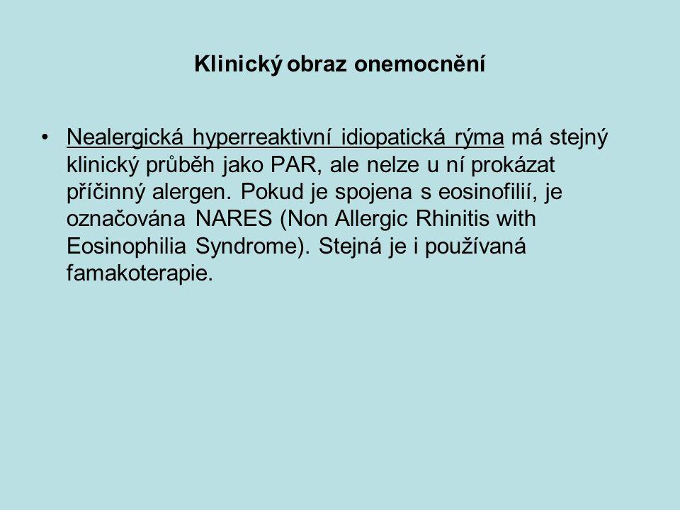 Klinický obraz onemocnění Nealergická hyperreaktivní idiopatická rýma má stejný klinický průběh jako PAR, ale nelze u ní prokázat příčinný alergen.