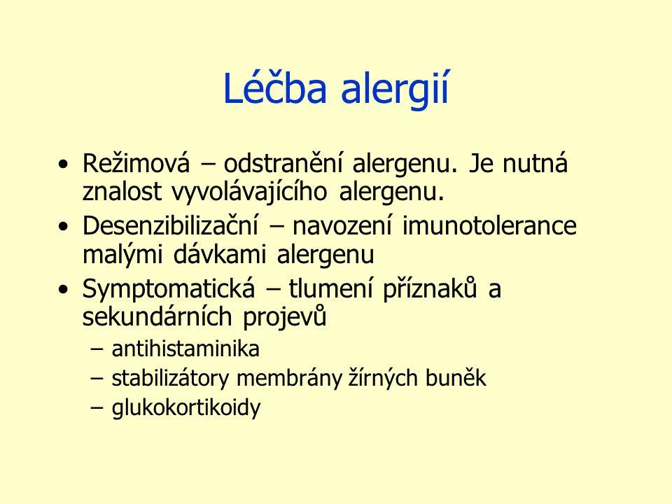 Léčba alergií Režimová – odstranění alergenu. Je nutná znalost vyvolávajícího alergenu. Desenzibilizační – navození imunotolerance malými dávkami aler