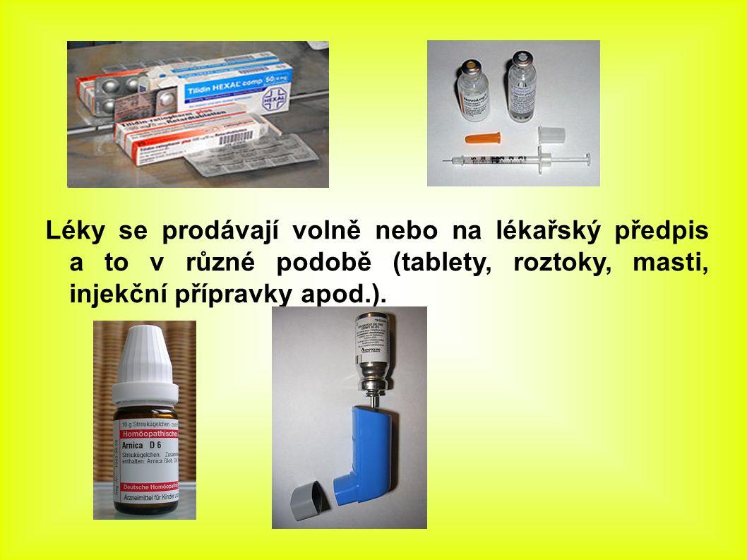 Léčiva podle účinku dělíme na: 1) anestetika – znecitlivující látky (např.