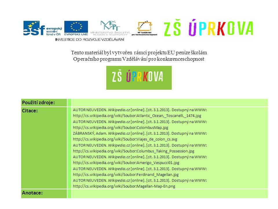 Použití zdroje: Citace: AUTOR NEUVEDEN. Wikipedia.cz [online].