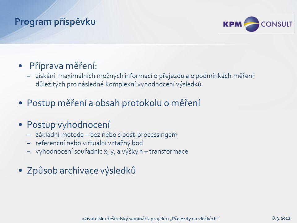 """Příprava měření – základní protokol 8.3.2011 uživatelsko-řešitelský seminář k projektu """"Přejezdy na vlečkách"""