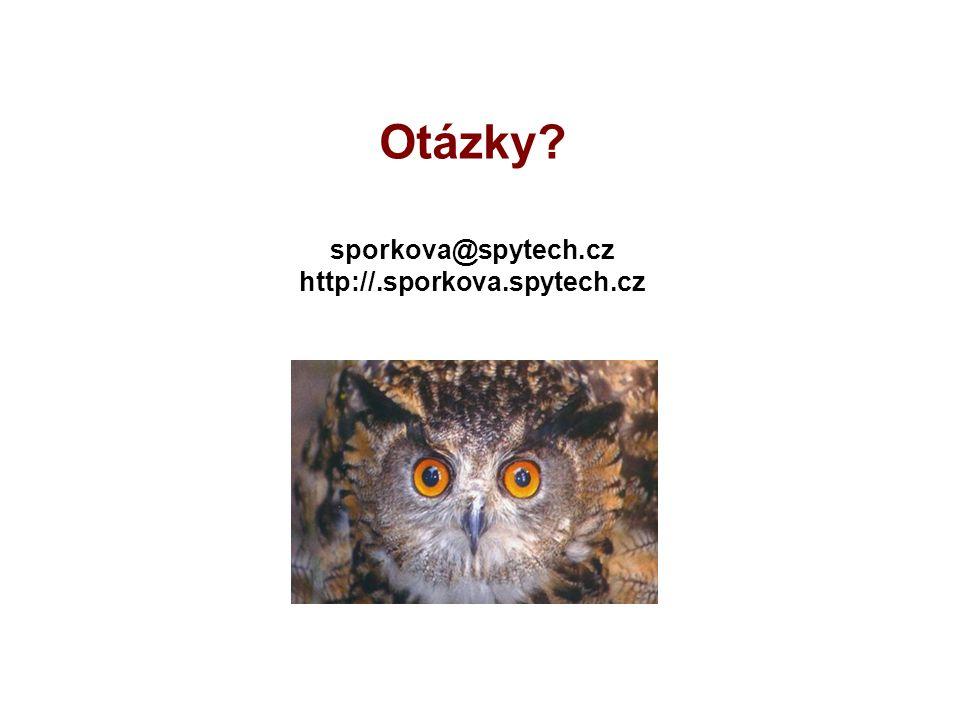 Otázky? sporkova@spytech.cz http://.sporkova.spytech.cz