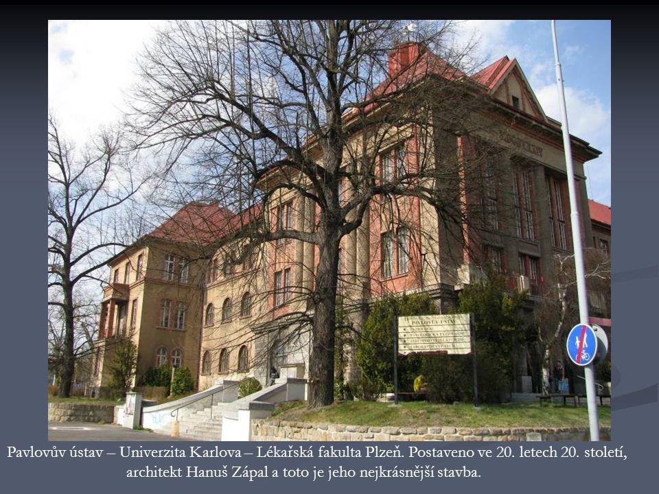 Pavlovův ústav – Univerzita Karlova – Lékařská fakulta Plzeň.