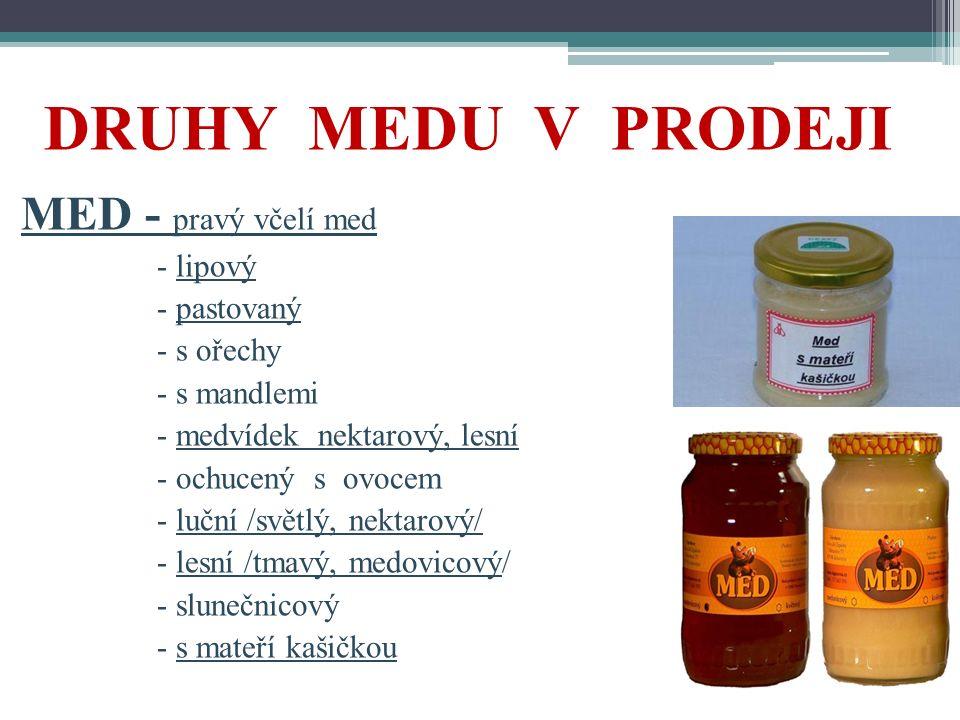 Požadavky na jakost medu Nejlepší med je z jarní a letní snůšky.