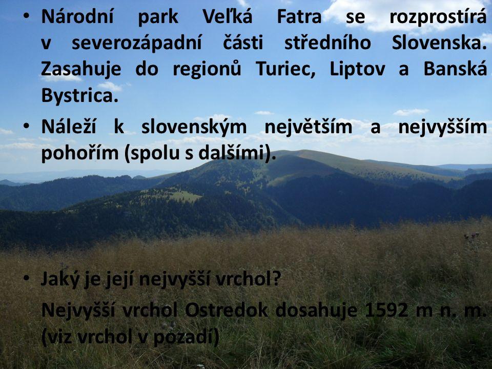 Národní park Veľká Fatra se rozprostírá v severozápadní části středního Slovenska.