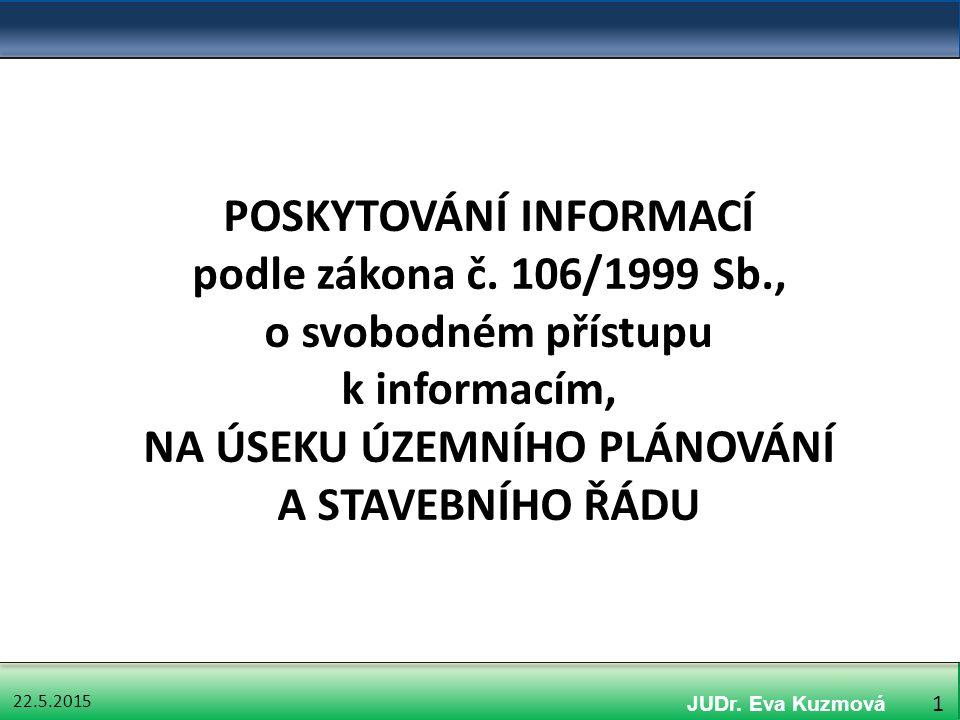 22.5.2015 42 Ochrana informací předaných třetí osobou § 11 odst.