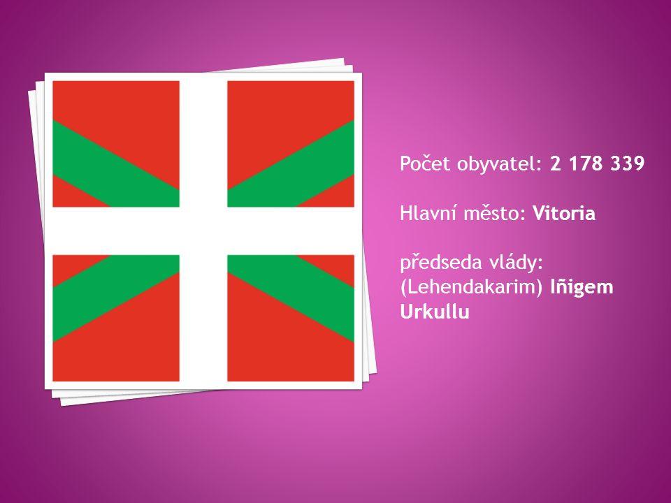 Počet obyvatel: 2 178 339 Hlavní město: Vitoria předseda vlády: (Lehendakarim) Iñigem Urkullu