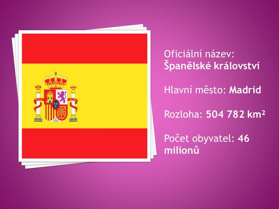 konstituční monarchie  Státní zřízení: konstituční monarchie Král Felipe VI.