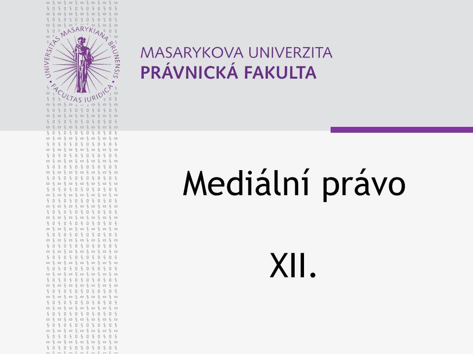 Mediální právo XII.