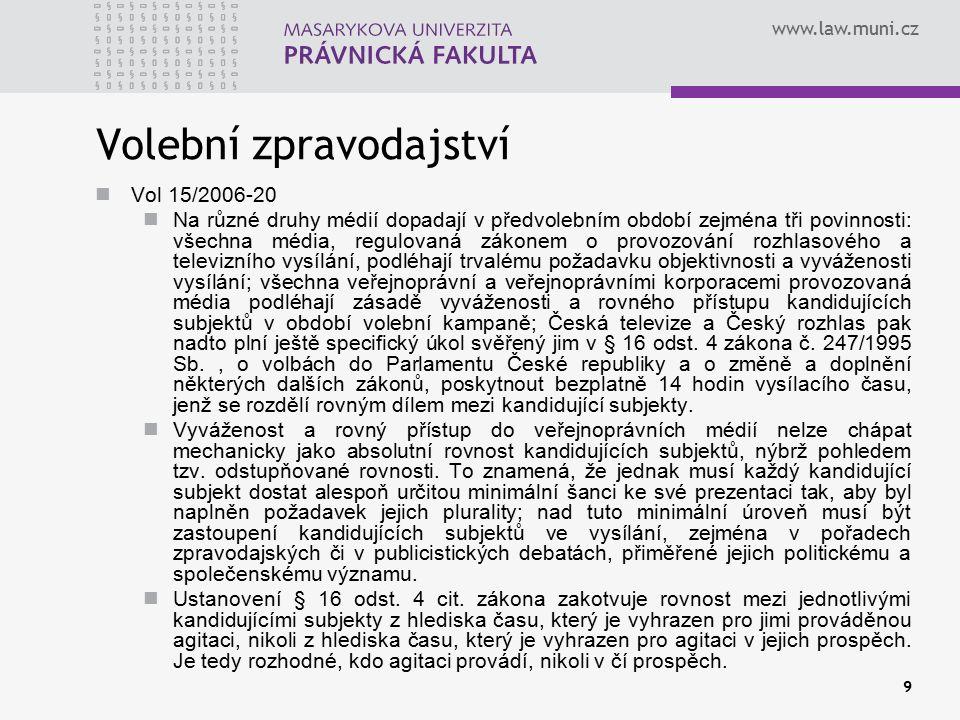 www.law.muni.cz 10 Česká tisková kancelář Zřízena zákonem (zákon č.