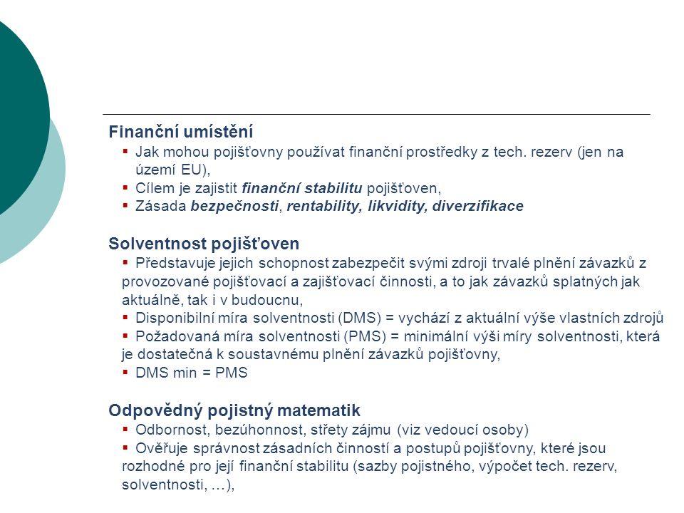 VODNÍ BOHATSTVÍ ČESKÉ REPUBLIKY Finanční umístění  Jak mohou pojišťovny používat finanční prostředky z tech.