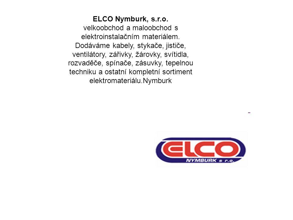 ELCO Nymburk, s.r.o. velkoobchod a maloobchod s elektroinstalačním materiálem.