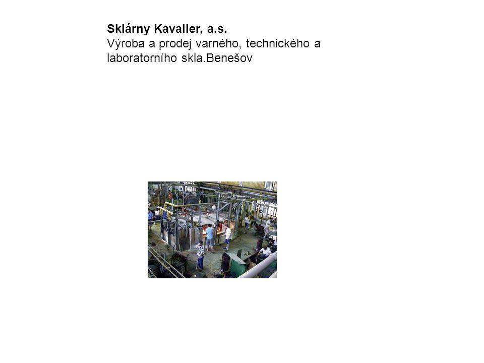 Sklárny Kavalier, a.s. Výroba a prodej varného, technického a laboratorního skla.Benešov