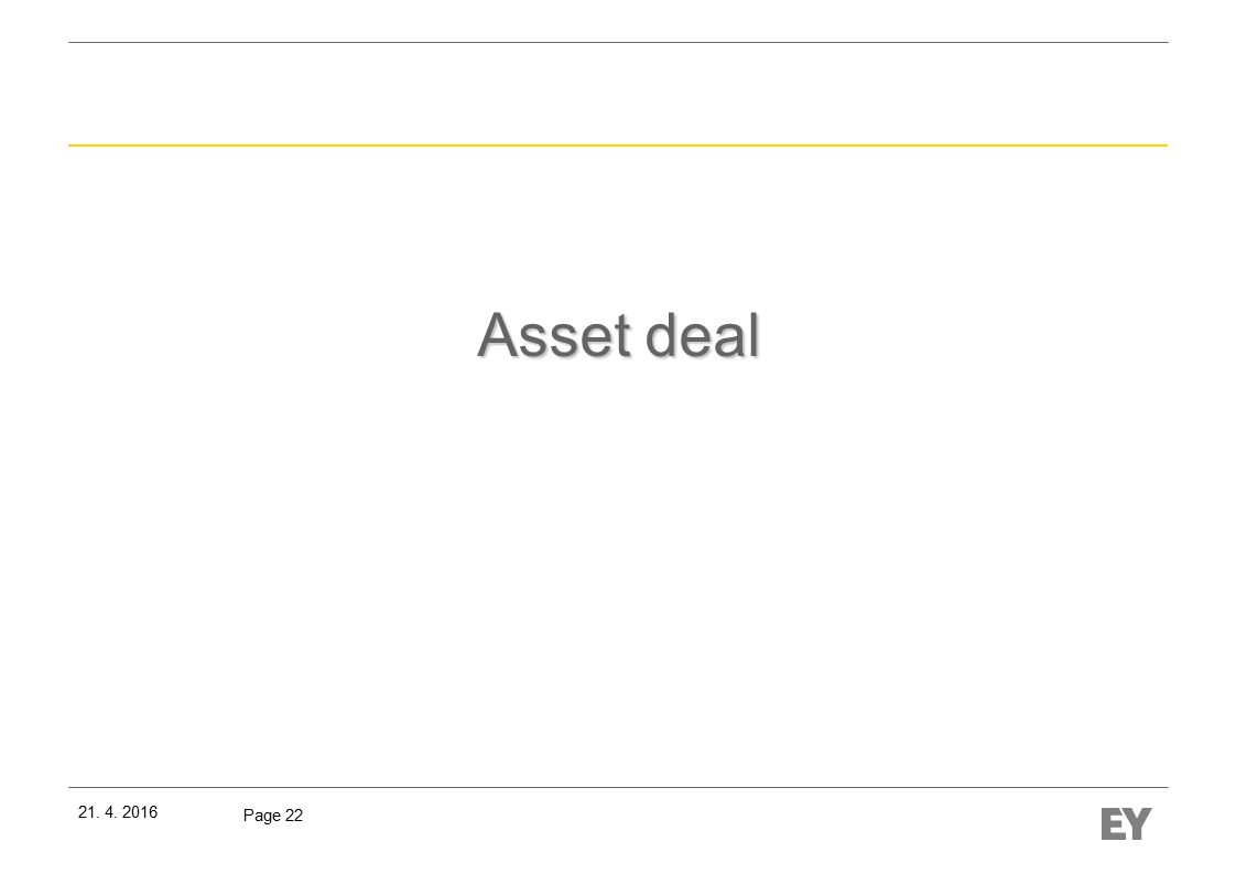 Page 22 Asset deal 21. 4. 2016