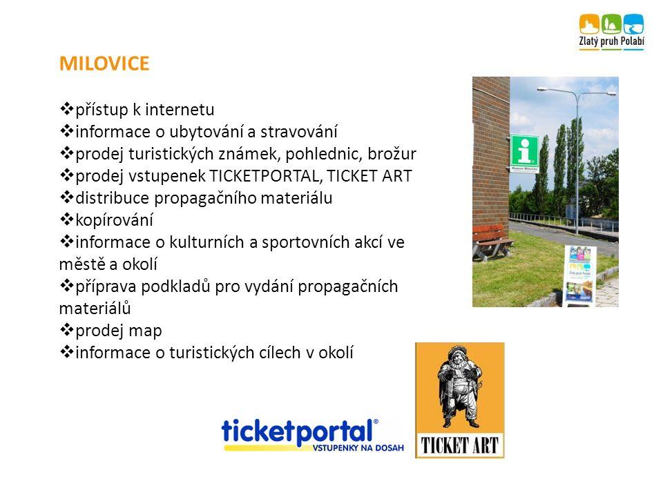 MILOVICE  přístup k internetu  informace o ubytování a stravování  prodej turistických známek, pohlednic, brožur  prodej vstupenek TICKETPORTAL, T