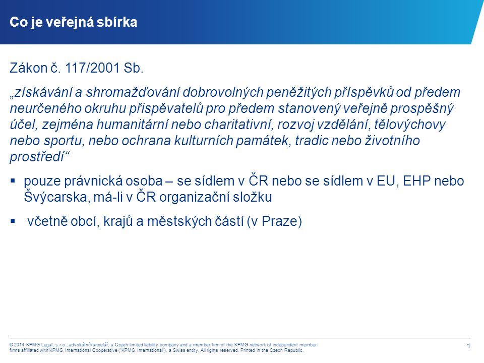 2 © 2014 KPMG Legal, s.r.o., advokátní kancelář, a Czech limited liability company and a member firm of the KPMG network of independent member firms affiliated with KPMG International Cooperative ( KPMG International ), a Swiss entity.