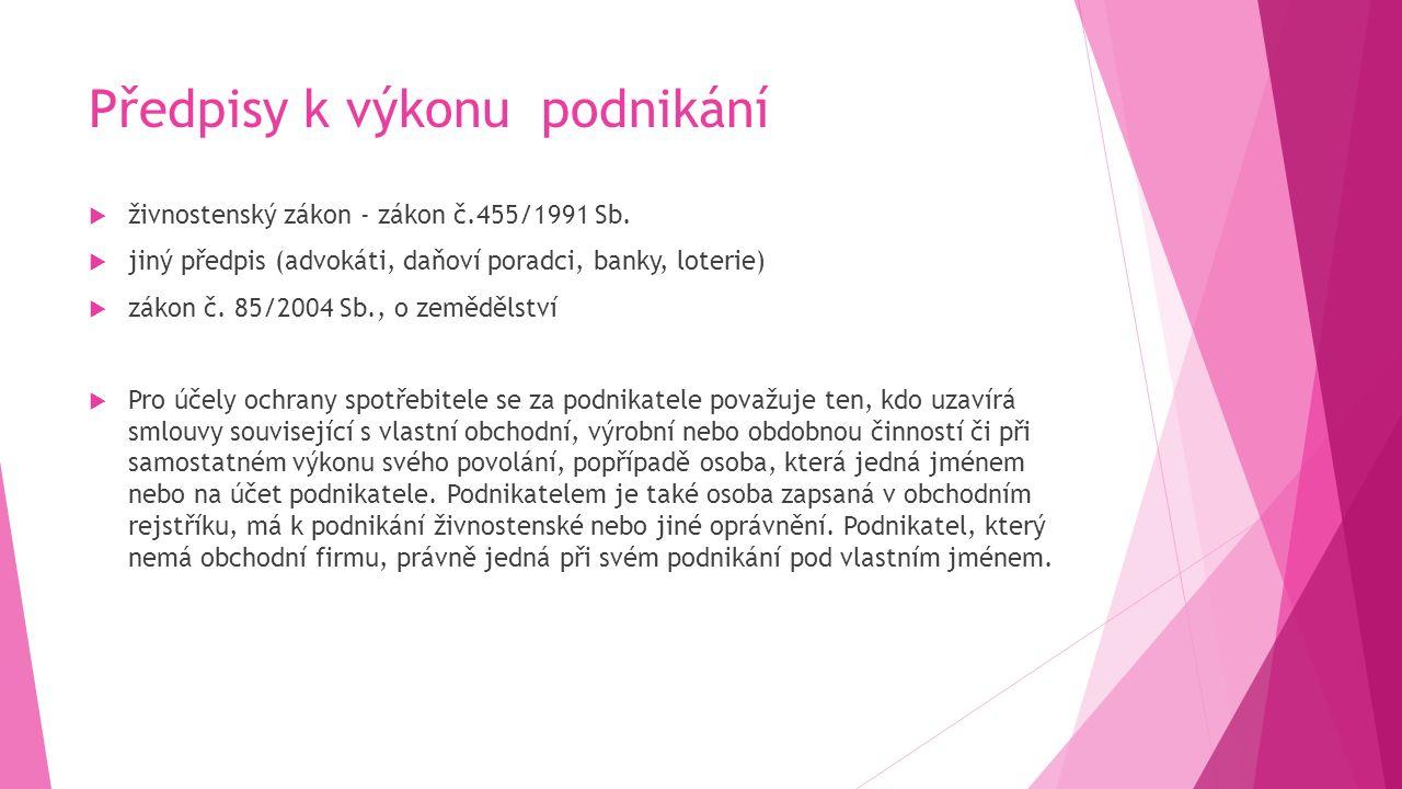 Předpisy k výkonu podnikání  živnostenský zákon - zákon č.455/1991 Sb.