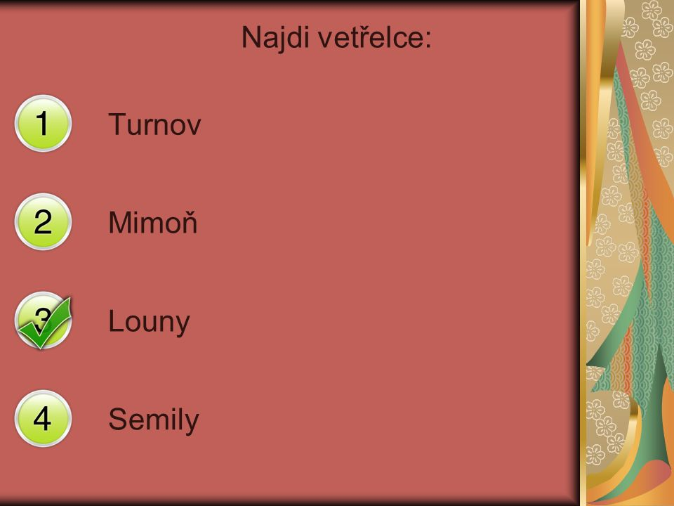 Najdi vetřelce: Turnov Mimoň Louny Semily