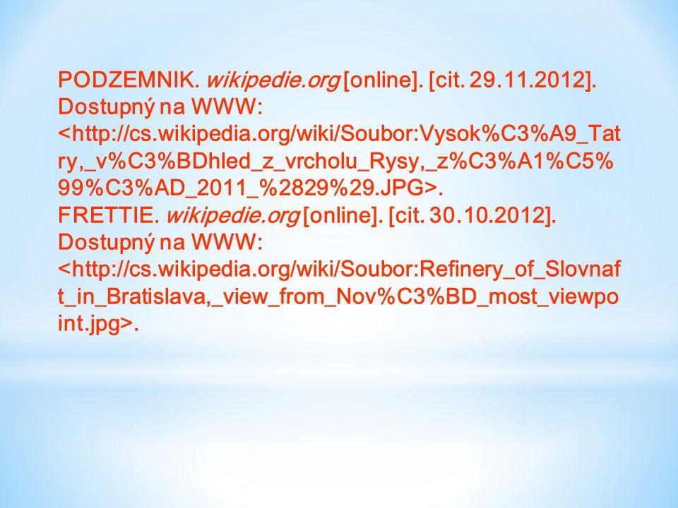 PODZEMNIK. wikipedie.org [online]. [cit. 29.11.2012].