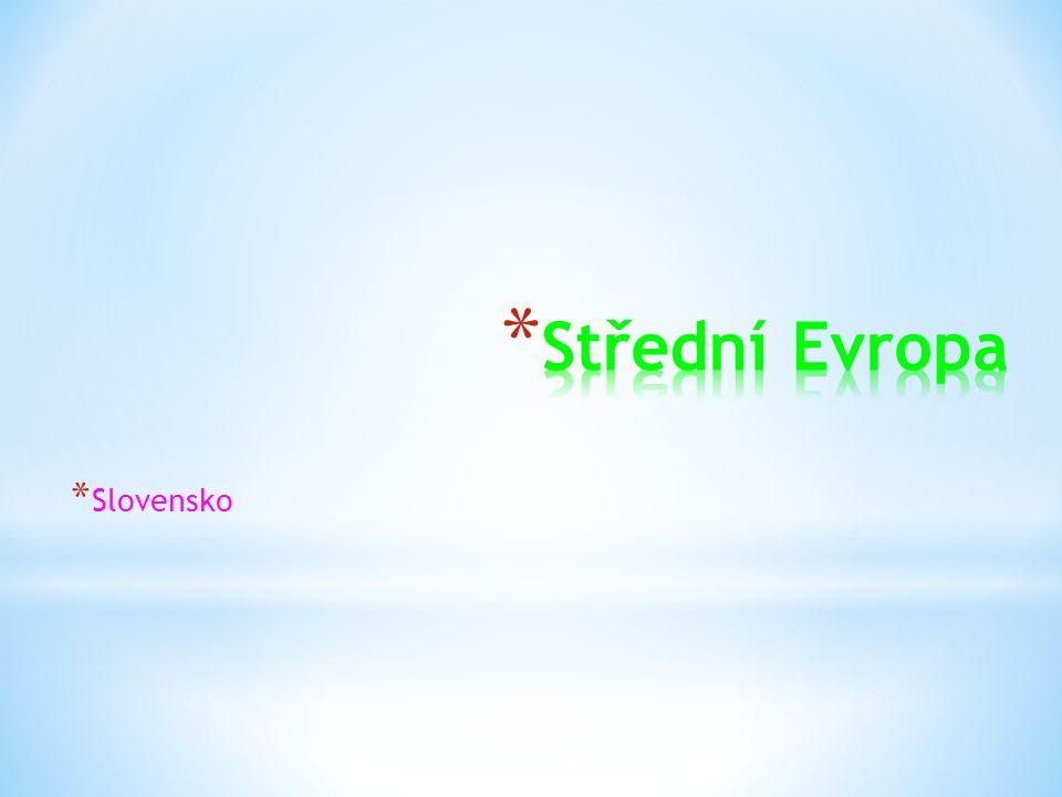 * Slovensko