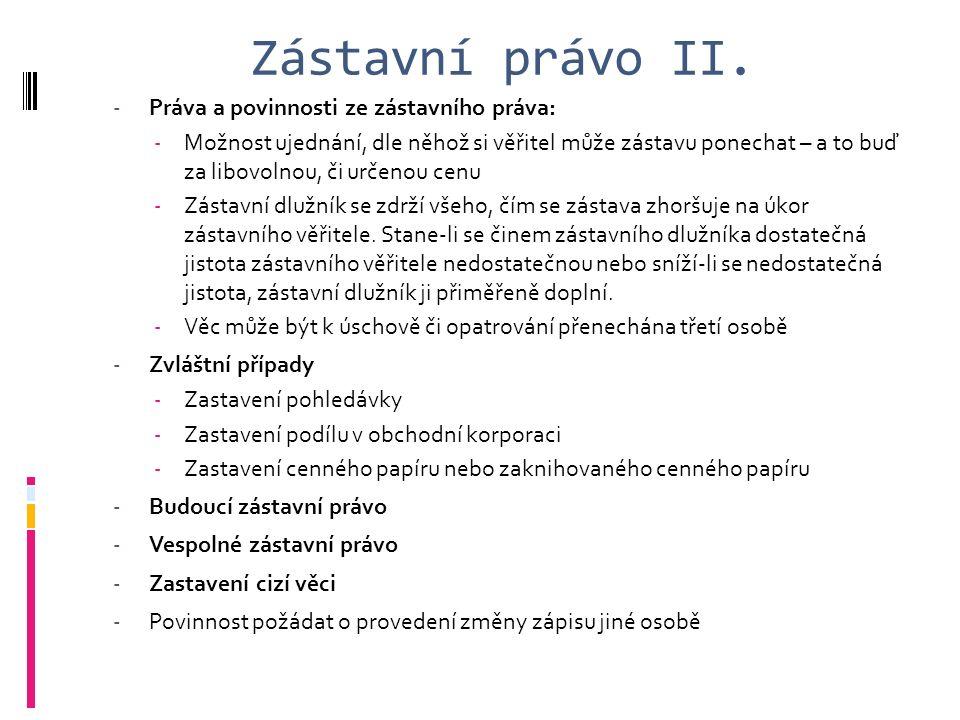 Zástavní právo II.