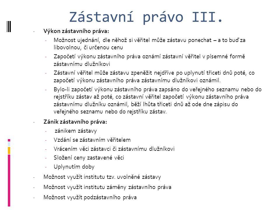 Zástavní právo III.