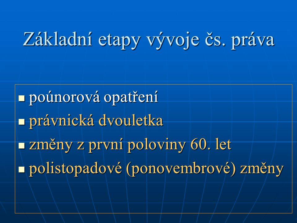 Základní etapy vývoje čs.