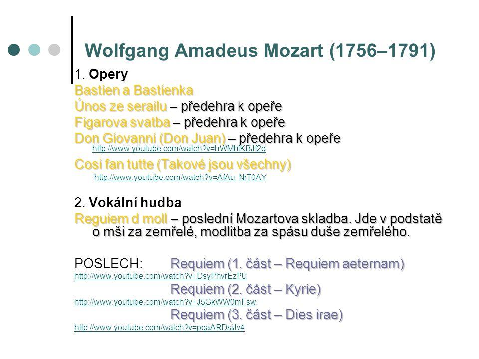 Wolfgang Amadeus Mozart (1756–1791) 1.
