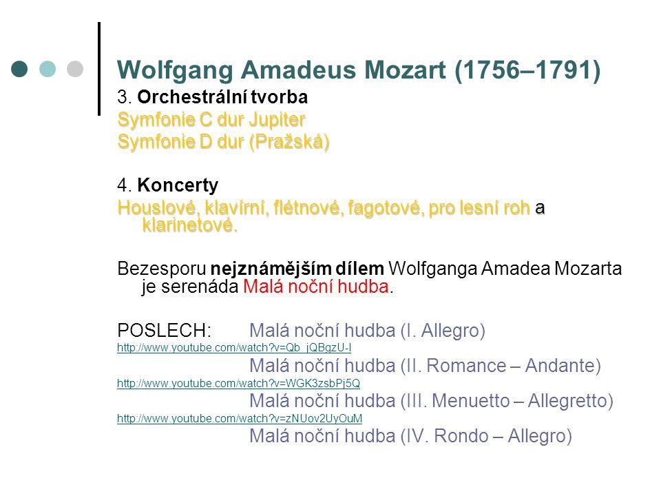 Wolfgang Amadeus Mozart (1756–1791) 3.
