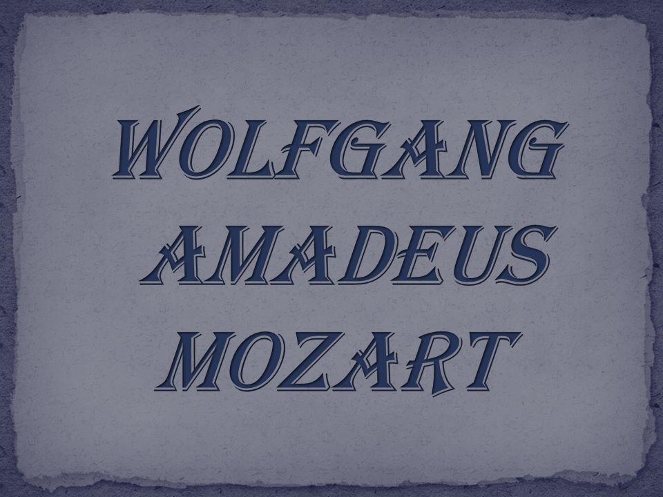 27. 1. 1756, Salzburg 5. 12. 1791, Vídeň