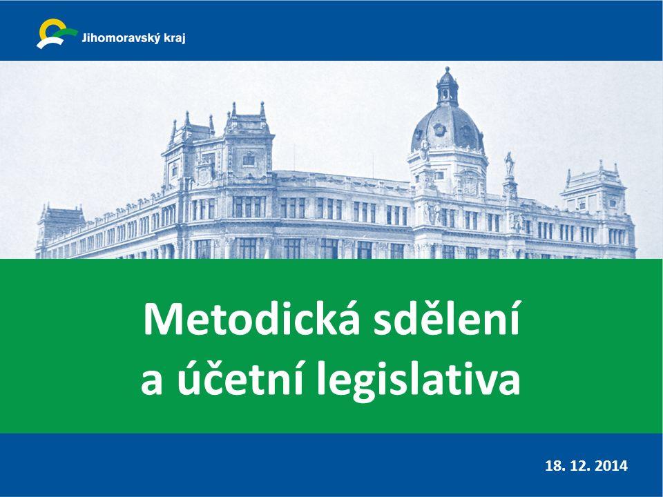 Metodická sdělení a účetní legislativa 18. 12. 2014