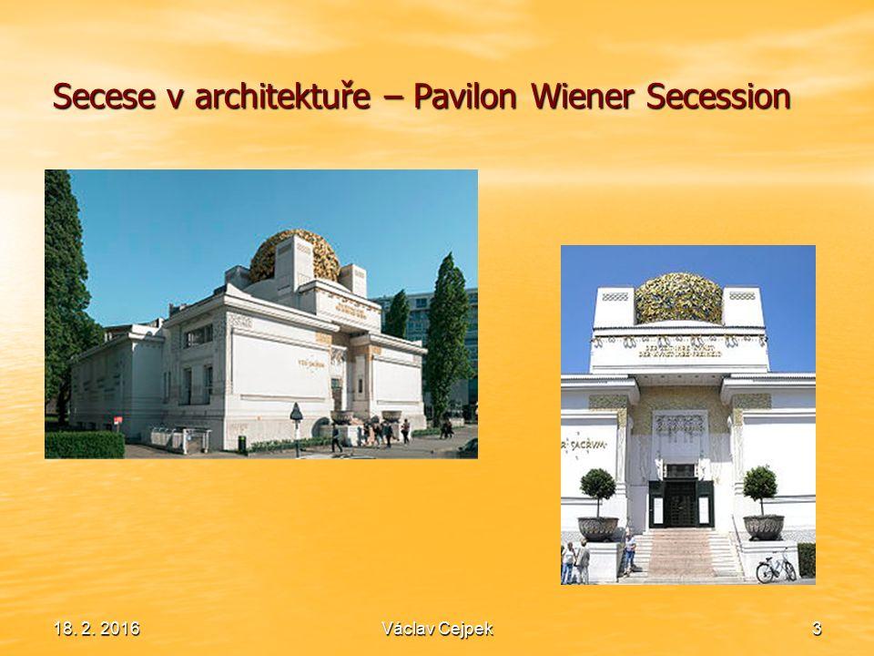 Secese v architektuře – Pavilon Wiener Secession 18. 2. 2016Václav Cejpek3