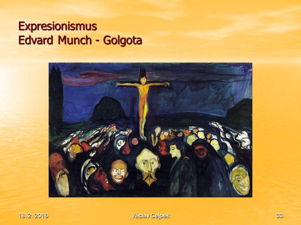 Expresionismus Edvard Munch - Golgota 18. 2. 2016Václav Cejpek33