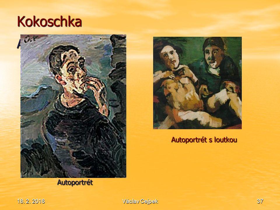 18. 2. 201637 Kokoschka Autoportrét Autoportrét Autoportrét s loutkou Václav Cejpek