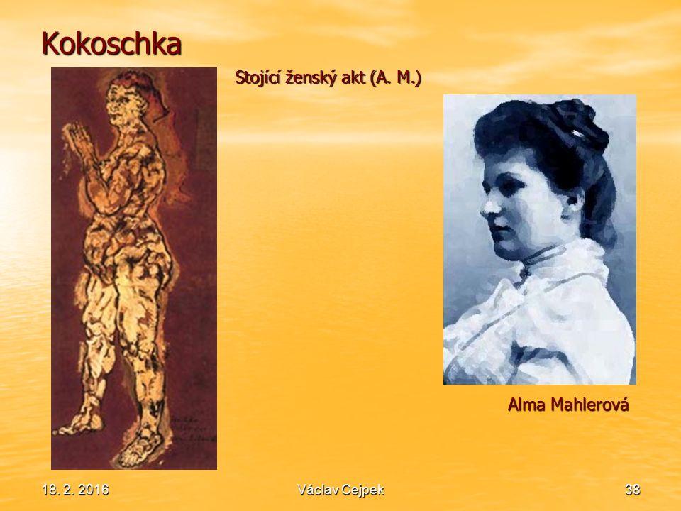 18. 2. 201638 Kokoschka Alma Mahlerová Stojící ženský akt (A. M.) Václav Cejpek