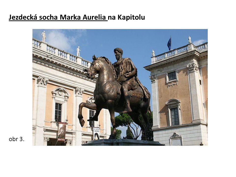 Jezdecká socha Marka Aurelia na Kapitolu obr 3.
