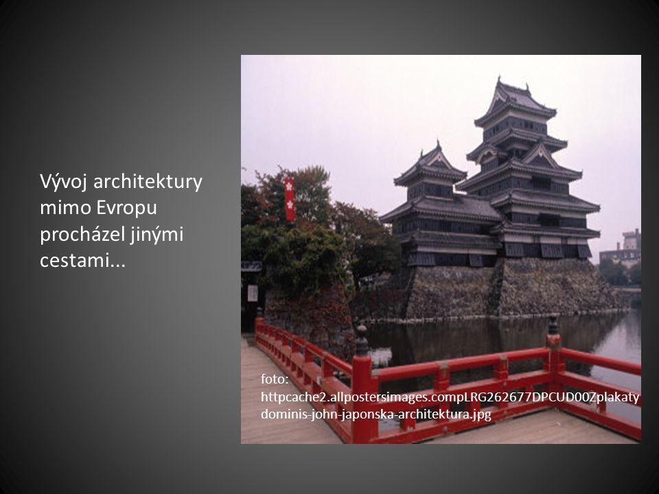 Vývoj architektury mimo Evropu procházel jinými cestami...