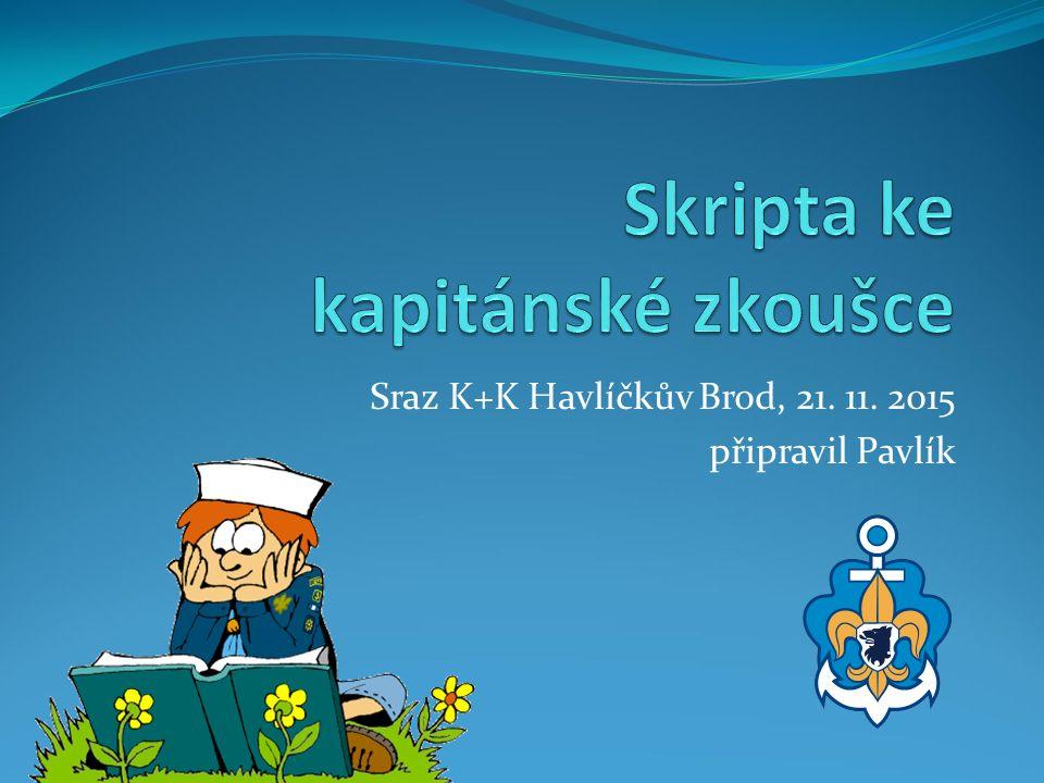 Sraz K+K Havlíčkův Brod, 21. 11. 2015 připravil Pavlík