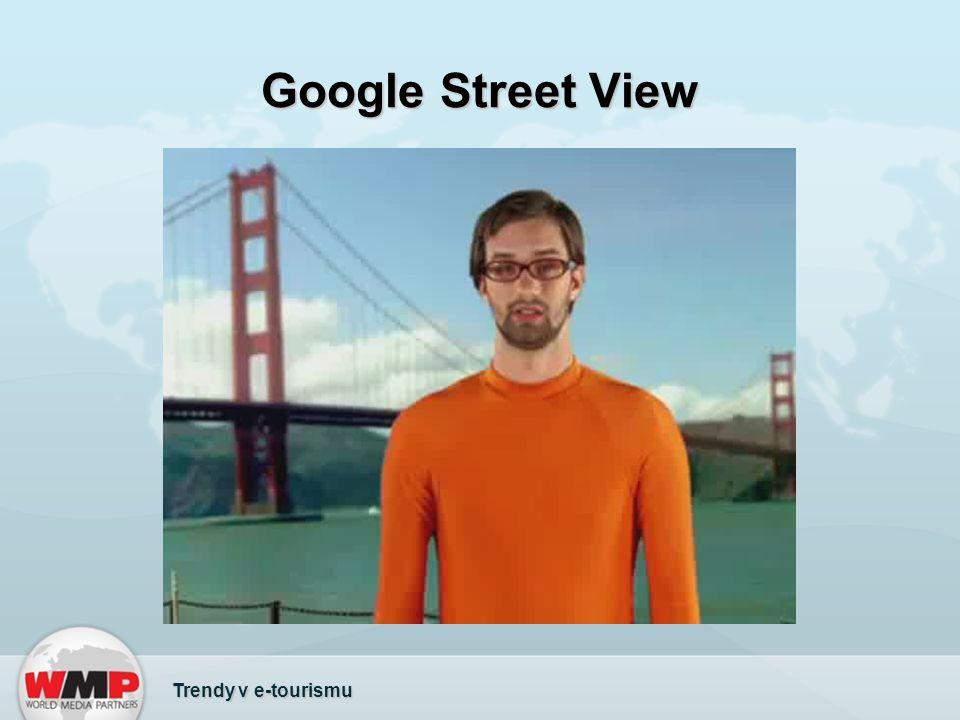 Google Street View Trendy v e-tourismu