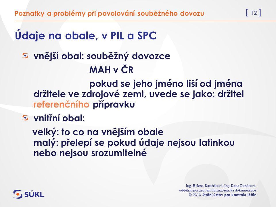 [ 12 ] Ing. Helena Daněčková, Ing.