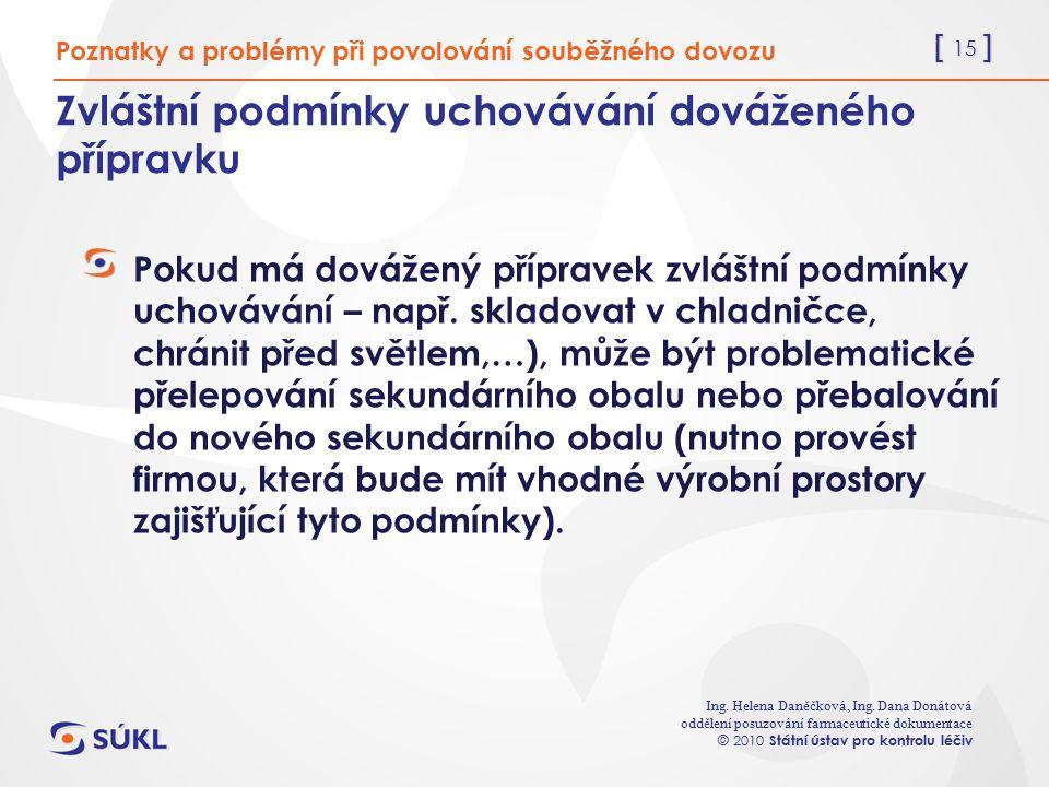 [ 15 ] Ing. Helena Daněčková, Ing.