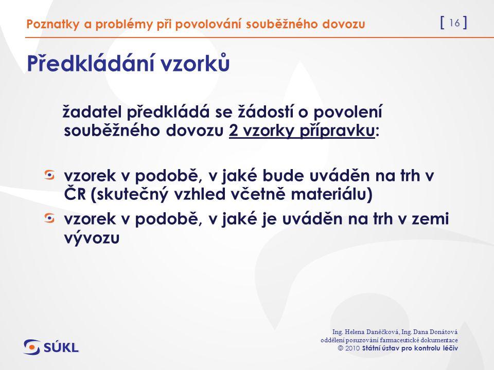 [ 16 ] Ing. Helena Daněčková, Ing.