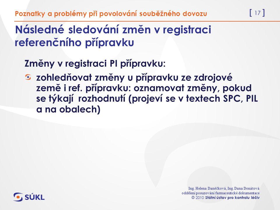[ 17 ] Ing. Helena Daněčková, Ing.