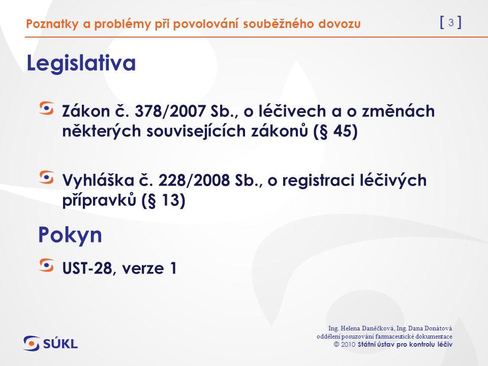 [ 3 ] Ing. Helena Daněčková, Ing.