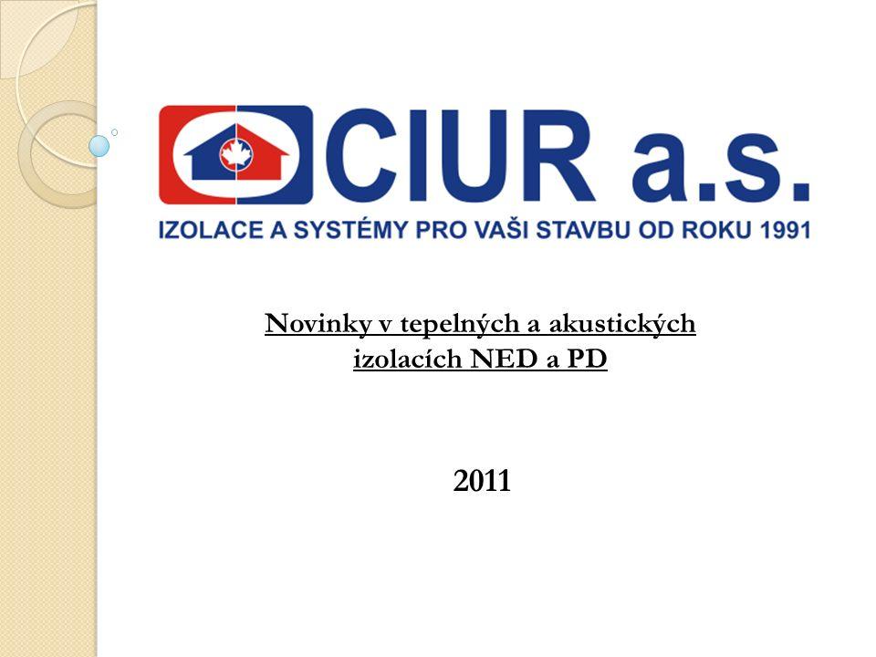 2011 Novinky v tepelných a akustických izolacích NED a PD