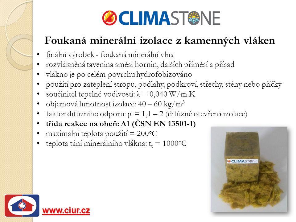 Foukaná minerální izolace z kamenných vláken finální výrobek - foukaná minerální vlna rozvlákněná tavenina směsi hornin, dalších příměsí a přísad vlákno je po celém povrchu hydrofobizováno použití pro zateplení stropu, podlahy, podkroví, střechy, stěny nebo příčky součinitel tepelné vodivosti: λ = 0,040 W/m.K objemová hmotnost izolace: 40 – 60 kg/m 3 faktor difúzního odporu: μ = 1,1 – 2 (difúzně otevřená izolace) třída reakce na oheň: A1 (ČSN EN 13501-1) maximální teplota použití = 200 o C teplota tání minerálního vlákna: t t = 1000 o C www.ciur.cz