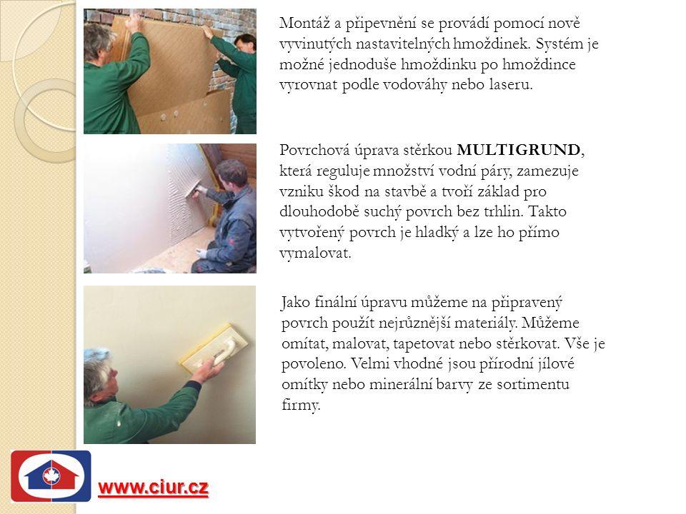 www.ciur.cz Montáž a připevnění se provádí pomocí nově vyvinutých nastavitelných hmoždinek.