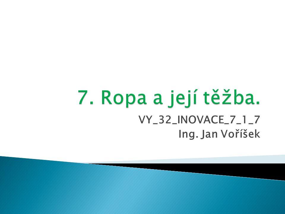 VY_32_INOVACE_7_1_7 Ing. Jan Voříšek